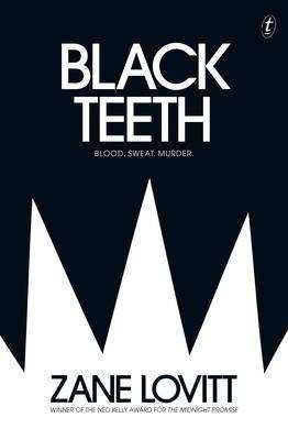 Book Review – BLACK TEETH by Zane Lovitt