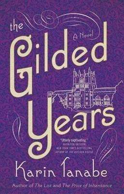 Book Review – THE GILDED YEARS by Karin Tanabe