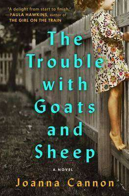 The Trouble with Goats and Sheep - Joanna Cannon - Book Review