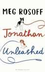 Jonathan Unleashed by Meg Rosoff