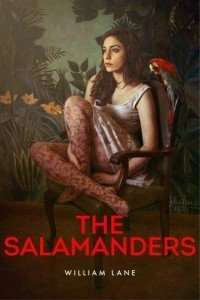 The Salamanders by William Lane