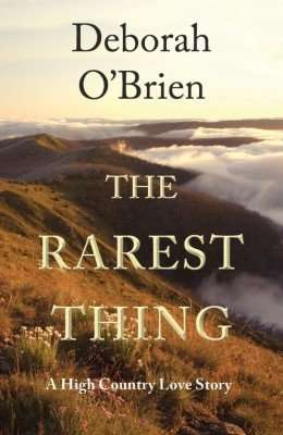 The Rarest Thing by Deborah O'Brien