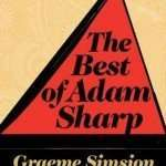 Book Review – THE BEST OF ADAM SHARP by Graeme Simsion