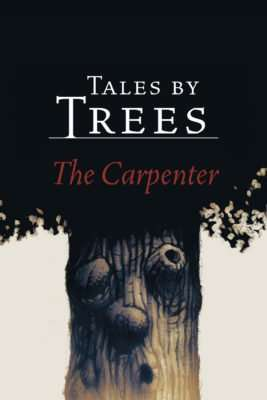 Book Review – TALES BY TREES: The Carpenter