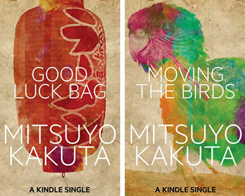 Short Stories from Mitsuyo Kakuta, English translation - Good Luck Bag and Moving the Birds