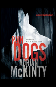 Book Review – RAIN DOGS by Adrian McKinty