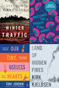 Booklover Mailbox – Winter Traffic, Record of a Night Too Brief, Land of Hidden Fires & Our Tiny Useless Hearts