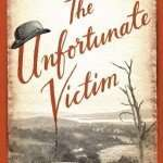 Book Review – THE UNFORTUNATE VICTIM by Greg Pyers