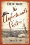 The Unfortunate Victim Greg Pyers Book Review