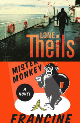 Fatal Crossing Lone Thiels and Mister Monkey Francine Prose