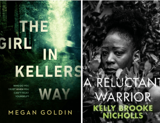 The Girl in Kellers Way Megan Goldin and A Reluctant Warrior Kelly Brooke Nicholls