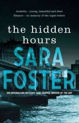 Book Review – THE HIDDEN HOURS by Sara Foster