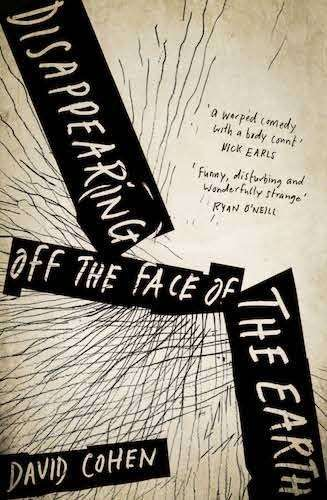 Disappearing off the Face of the Earth David Cohen