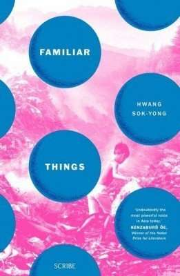 Hwang Sok-yong Familiar Things review