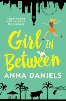 Anna Daniels Girl in Between Book