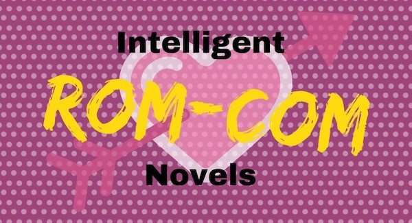 Intelligent Romantic Comedy Books