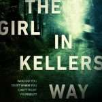 THE GIRL IN KELLERS WAY by Megan Goldin – Review, Author Post & Giveaway