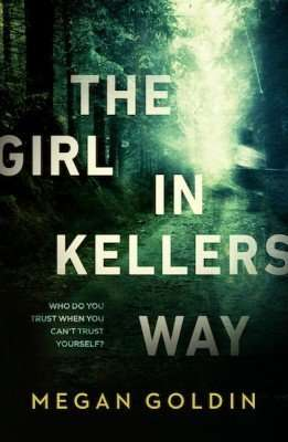 Megan Goldin's The Girl in Kellers Way