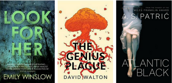 Emily Winslow - Look for Her, David Walton - The Genius Plague and A S Patric - Atlantic Black
