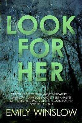 Look for Her - Emily Winslow - Review