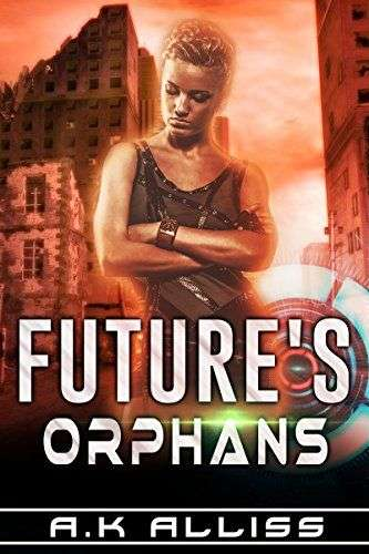 AK Allis Future's Orphans Review