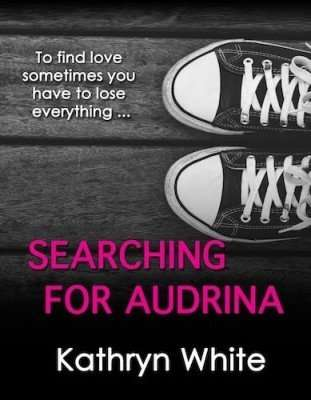 Kathryn White - Searching for Audrina