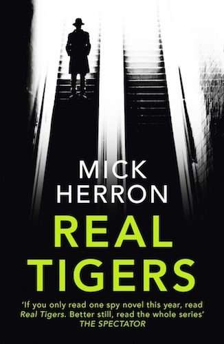 Real Tigers by Mick Herron book cover - spy in shadow on escalator