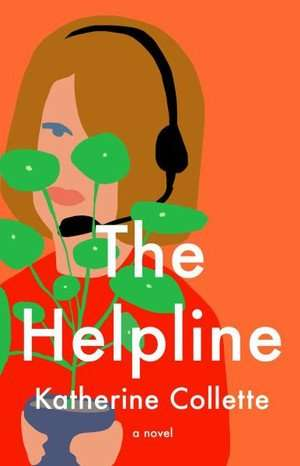 The Helpline, Book Review - Katherine Collette