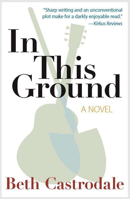 In This Ground - Beth Castrodale