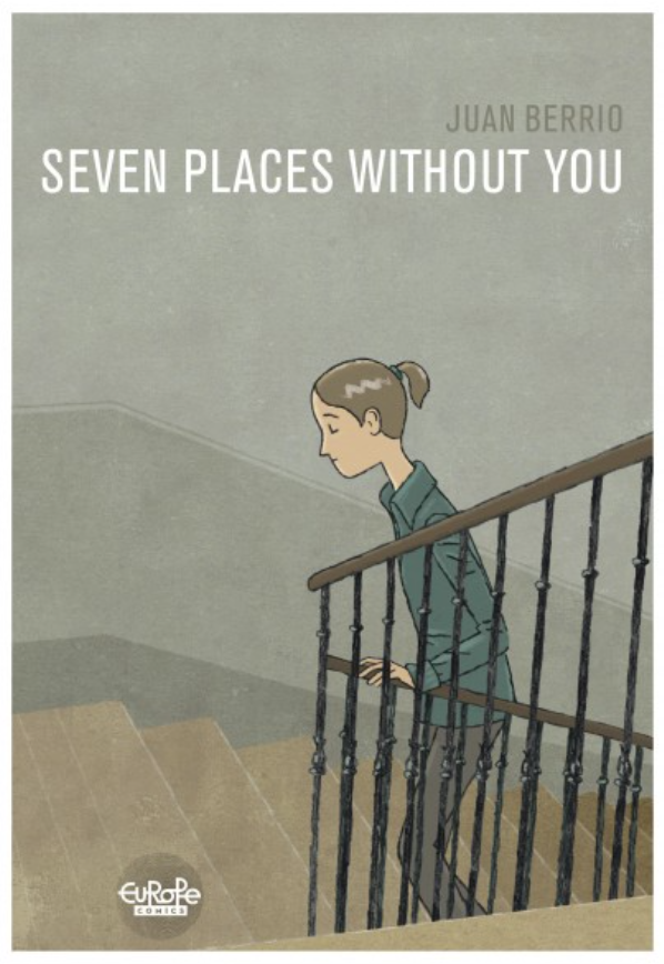Juan Berrio - Seven Places Without You, Graphic Novel