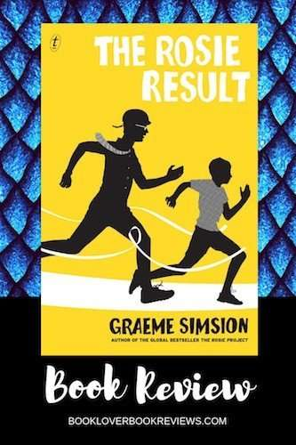 The Rosie Result, Graeme Simsion - Review