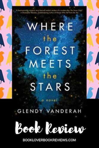 Book Review Banner - Where the Forest Meets the Stars by Glendy Vanderah book cover on bird pattern background