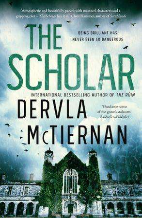 The Scholar by Dervla McTiernan, Review