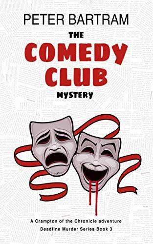 The Comedy Club Mystery by Peter Bartram, Review & #Giveaway