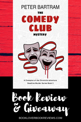 The Comedy Club Mystery by Peter Bartram, Book Review & Giveaway