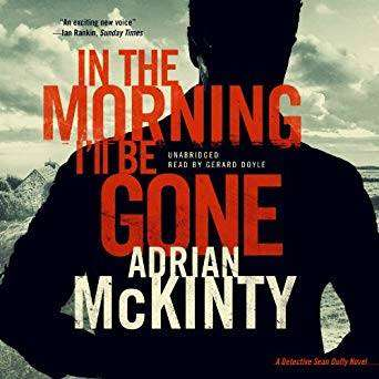 https://bookloverbookreviews.com/2015/06/book-review-in-the-morning-ill-be-gone-by-adrian-mckinty.html