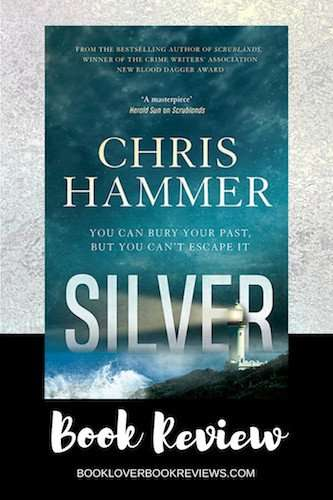 Silver by Chris Hammer, Review