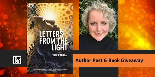 Letters From The Light - Shel Calopa - Author Post & Giveaway