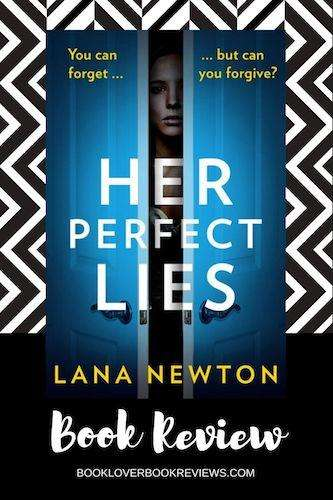 Her Perfect Lies - Lana Newton - Review