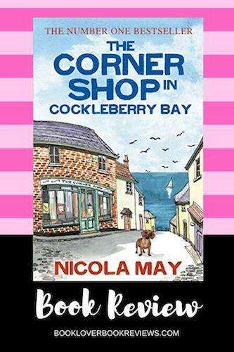 The Corner Shop in Cockleberry Bay - Nicola May - Review