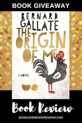 The Origin of Me by Bernard Gallate, Book Review & Giveaway